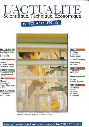 L'Actualité Scientifique, Technique, Économique Poitou-Charentes, numéro 2, juin 1987