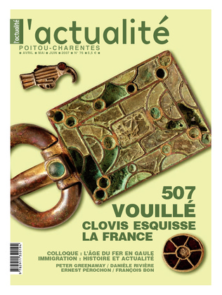 L'Actualité Poitou-Charentes numéro 76, avril, mai, juin 2007.